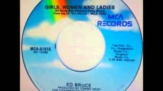 Ed Bruce .  Girls ,Women And Ladies.