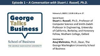 video - George Talks Business with Stuart J. Russell
