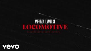 Miranda Lambert Locomotive