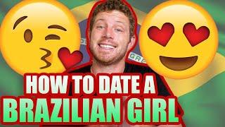 10 Tips for Dating a Brazilian Girl for Gringos (como namorar uma brasileira)