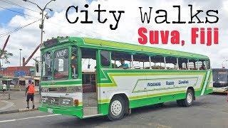 City Walks | Exploring Suva | Fiji Islands