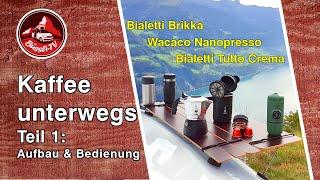 Kaffee unterwegs – Teil 1 – Wacaco Nanopresso, Bialetti Brikka & Tutto Crema | Vanlife | #BüssliTV
