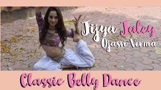 Dance on: Jiya Jale | Classic Belly Dance | Dil Se | Lata Mangeshkar | Choreography by Ojasvi Verma