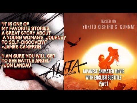 ALITA BattleAngel PART1 Japanese Language with English Subtitle
