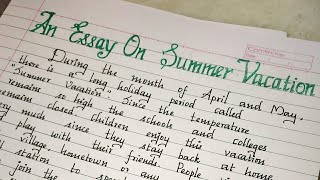 An essay on summer vacation..//writing about my summer vacation..//How i spent my summer vacation