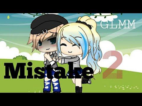 Mistake part 2 //GLMM// GACHA LIFE MINI MOVIE