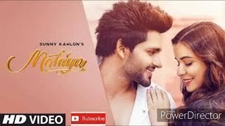 Mahiya - (Lyrics) - Sunny Kahlon, Latest Punjabi Song