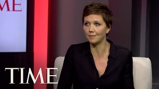 10 Questions with Maggie Gyllenhaal – Time