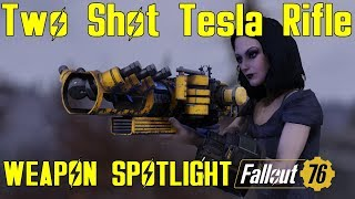 Fallout 76: Weapon Spotlights: Two Shot Tesla Rifle