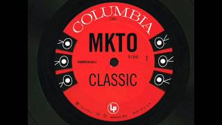 MKTO   Classic (Cleaned Up)