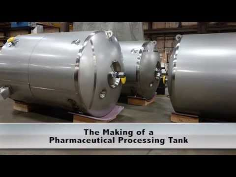 The Making of a Pharmaceutical Processing Tank Sanitary Stainless Food Tanks and Pressure Vessels