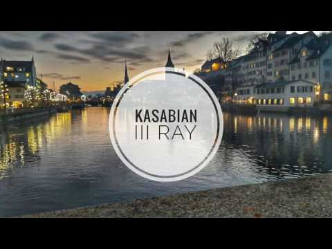 Ill Ray (Song) by Kasabian
