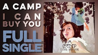 A CAMP: I Can Buy You (Full Single) (2001) High Definition Quality HD 4K