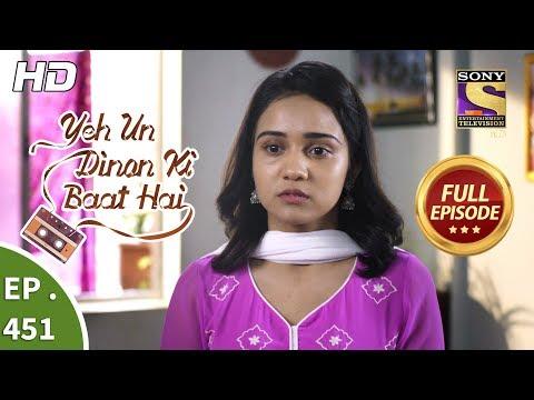 Download Yeh Un Dinon Ki Baat Hai - Ep 451 - Full Episode