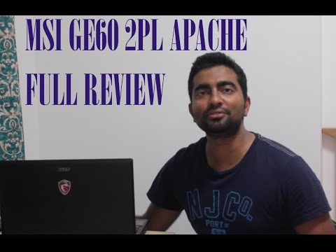 MSI GE60 2PL apache - Detailed Review
