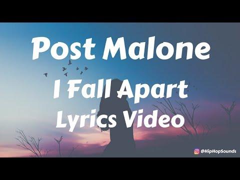 Post Malone - I Fall Apart (Lyrics / Lyric Video)