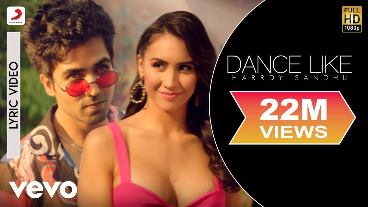 Dance Like - Harrdy Sandhu Song Lyrics - Harrdy Sandhu Lyrics