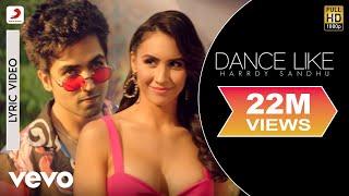 Dance Like Official Lyric Video Harrdy Sandhu Lauren Gottlieb B