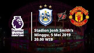 Video Live Streaming Liga Inggris Huddersfield Vs Manchester United, Via MAXStream beIN Sports