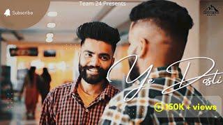 Ye Dosti (official Video ) | Ajay & Shivam | Mitu  | Akeer | Latest songs 2020 |