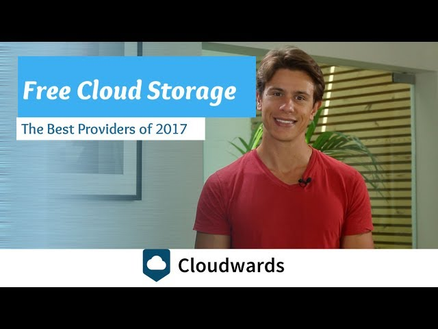 The Best Free Cloud Storage Providers of 2017