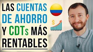 Video: Las MEJORES Cuentas De Ahorro Y Los CDTs Más RENTABLES De Colombia