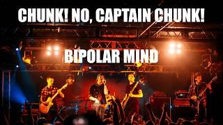Chunk! No, Captain Chunk! - Bipolar Mind ( Sub español)