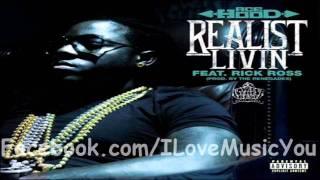 Ace Hood - Realist Livin Feat. Rick Ross