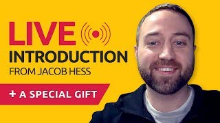 Live introduction from Jacob and a special gift
