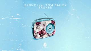 Bjonr ft. Tom Bailey - Broken (Extended Mix)