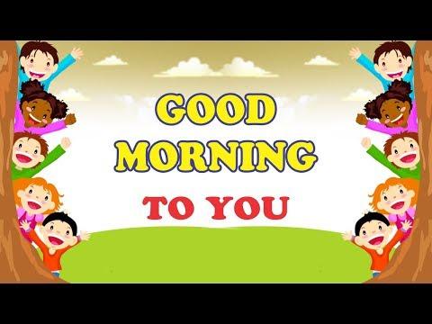 Lagu anak bahasa inggris  good morning to you