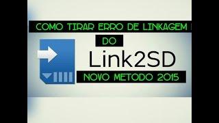 Como Tirar Erro De Linkagem Do Link2SD Novo Metodo 2017