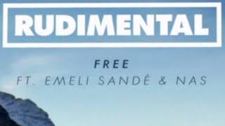 Rudimental   Free Feat. Emeli Sandé (Remix Ft. Nas) [Official]