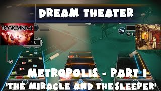 Dream Theater - Metropolis - Part 1 'The Miracle and the Sleeper' Rock Band 4 Expert Full Band