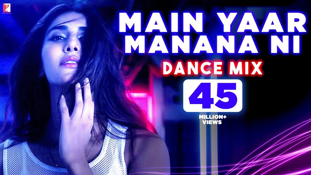 Main Yaar Manana Ni Song - Dance Mix   Vaani Kapoor   Yashita Sharma  downoad full Hd Video