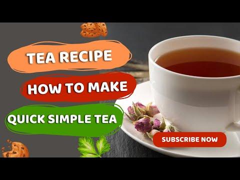 how to make tea| quick tea