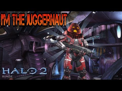 I'm the Juggernaut BOI!!!/Halo 2 online