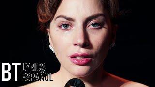 Lady Gaga   I'll Never Love Again (Lyrics + Español) Video Official