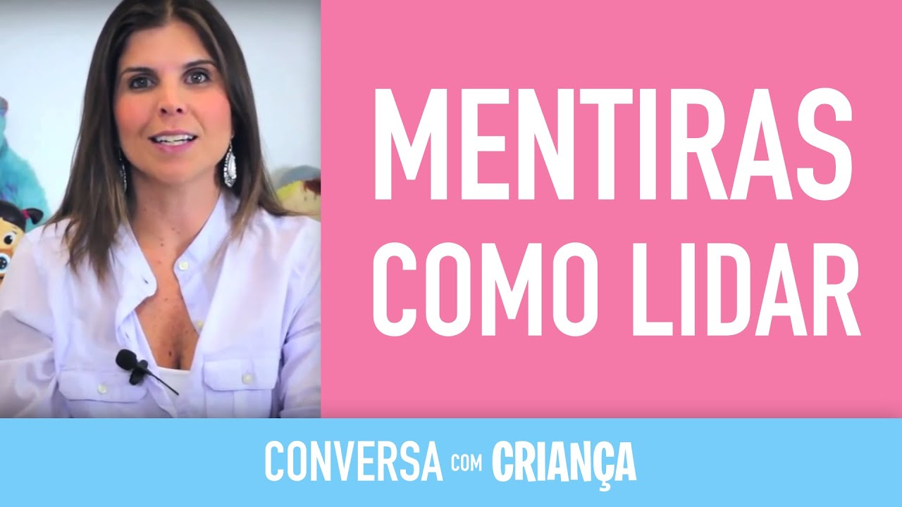 Mentiras, Como lidar | Conversa com Criança | Psicóloga Infantil Daniella Freixo de Faria