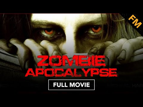 Zombie Apocalypse (FULL MOVIE)