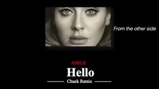 Adele - Hello - (Chuck Remix)