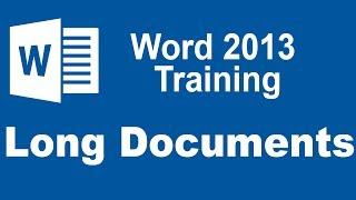 Microsoft Word 2013 Training - Managing Long Documents