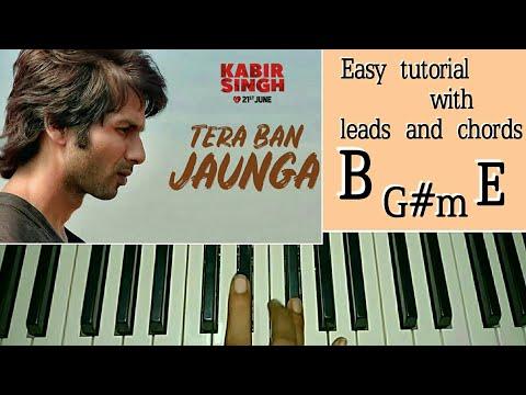Kabir Singh: Tera Ban Jaunga | Easy Piano Tutorial - Shahid K, Kiara A, Sandeep V | Tulsi Kumar