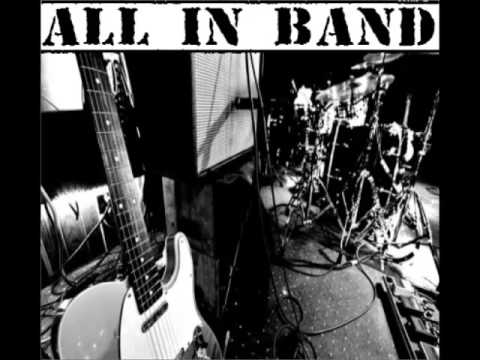 All In band - ALL IN BAND Stúpaš mi do hlavy