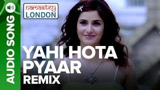 YAHI HOTA PYAAR - Remix Audio Song   - YouTube