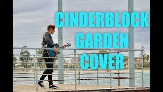 Cinderblock Garden - All Time Low  [Cover]