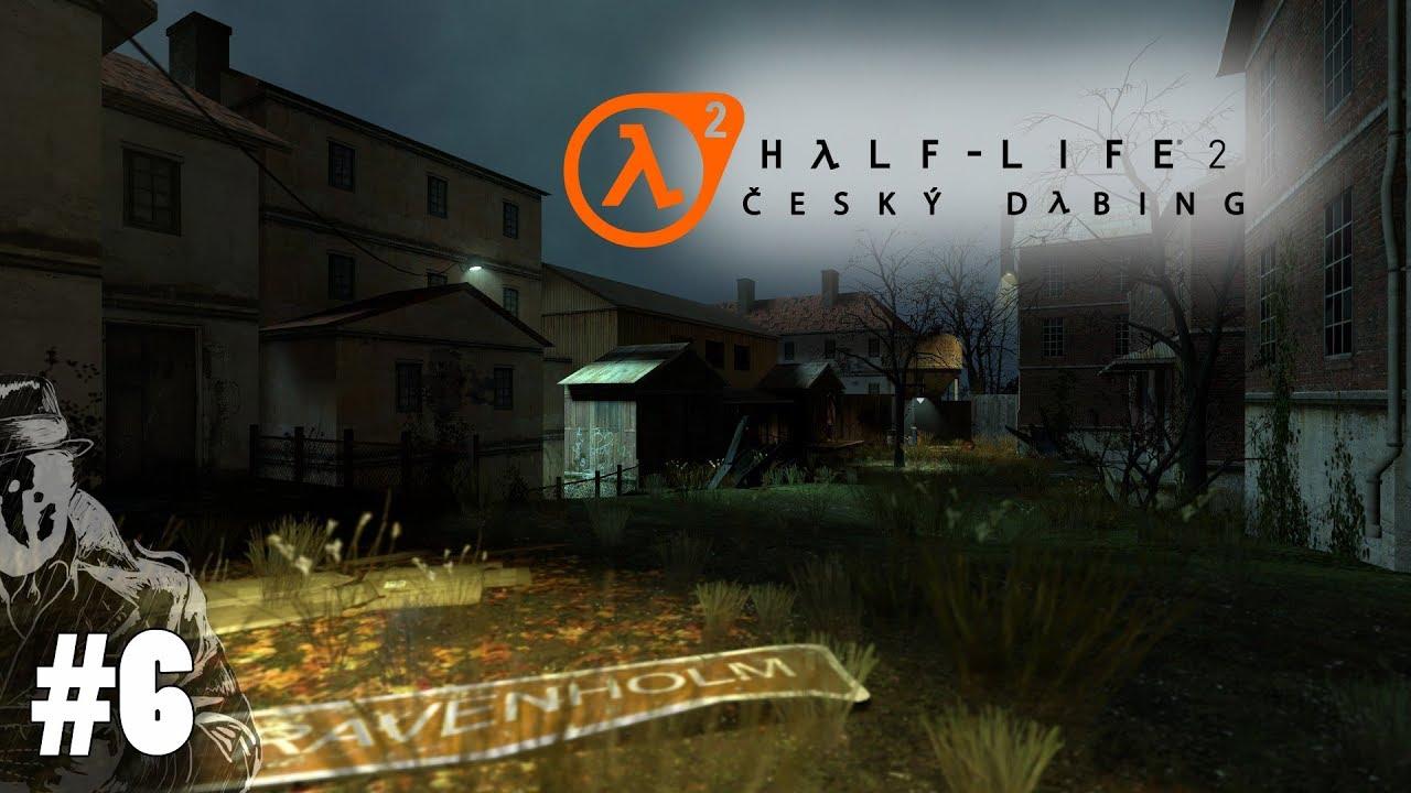 Half - Life 2 #6 - Ravenholm | CZ Český Dabing / SK Slovensky Gameplay / Let's Play