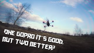 One GoPro it's good, but two better? | FPV FREESTYLE