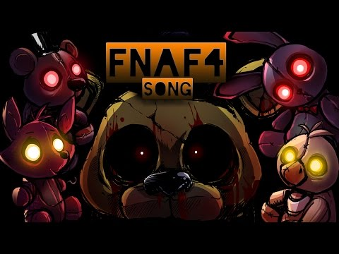FNAF music - five nights at freddy's 4 song by MiatriSs