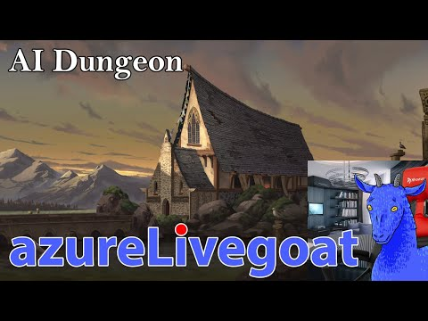 AI Dungeon (then GeoGuessr) - Part 1